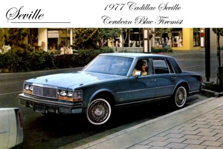 Cadillac on Above  1977 Cadillac Seville Shown In Cerulean Blue Firemist  Paint