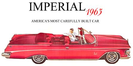 IMPERIAL 1963 - America's Most Carefully Built Car