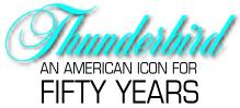 Ford Thunderbird: An American Icon for Fifty Years