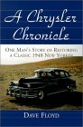 A Chrysler Chronicle: One Man's Story of Restoring a 1948 New Yorker