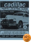 Cadillac Parts Locating Guide - 30% off subject to change