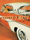 Cruise-O-Matic, Automobile Advertising of the 1950's