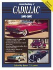 Standard Catalog of Cadillac 1903-2000