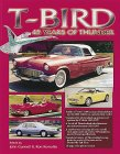 T-BIRD 45 Years of Thunder